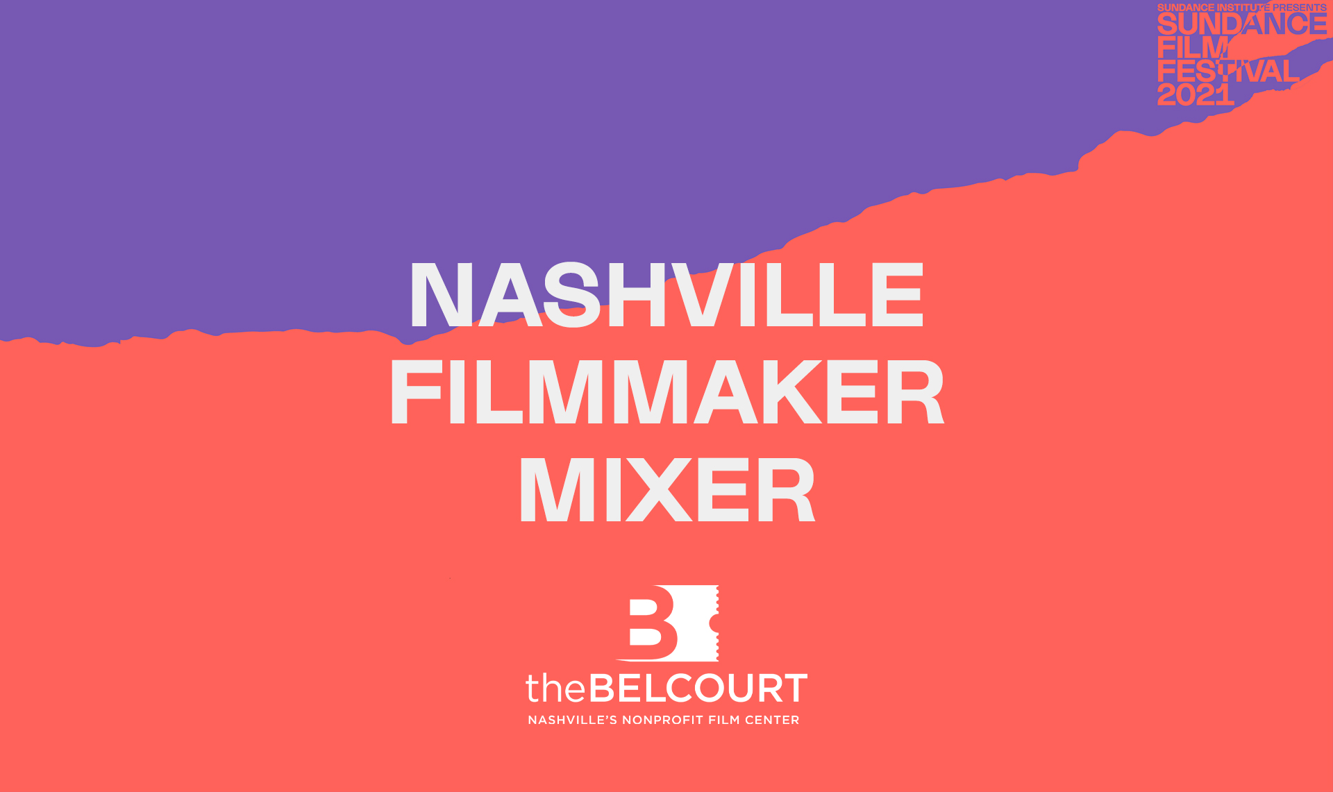 Sundance Beyond Film: Nashville Filmmaker Mixer