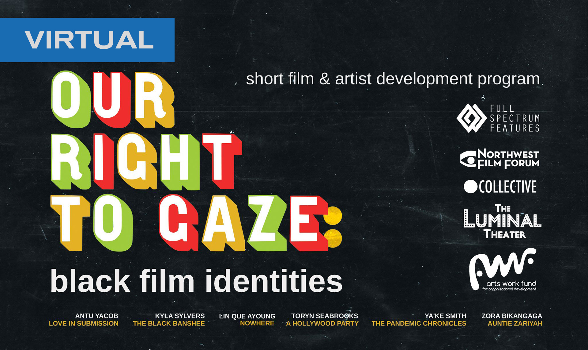 Virtual: Our Right To Gaze: Black Film Identities