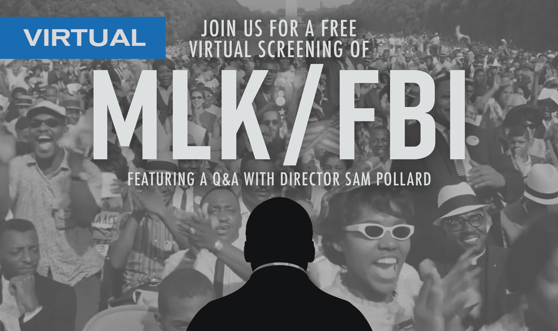 MLK/FBI featuring a Q&A with director Sam Pollard