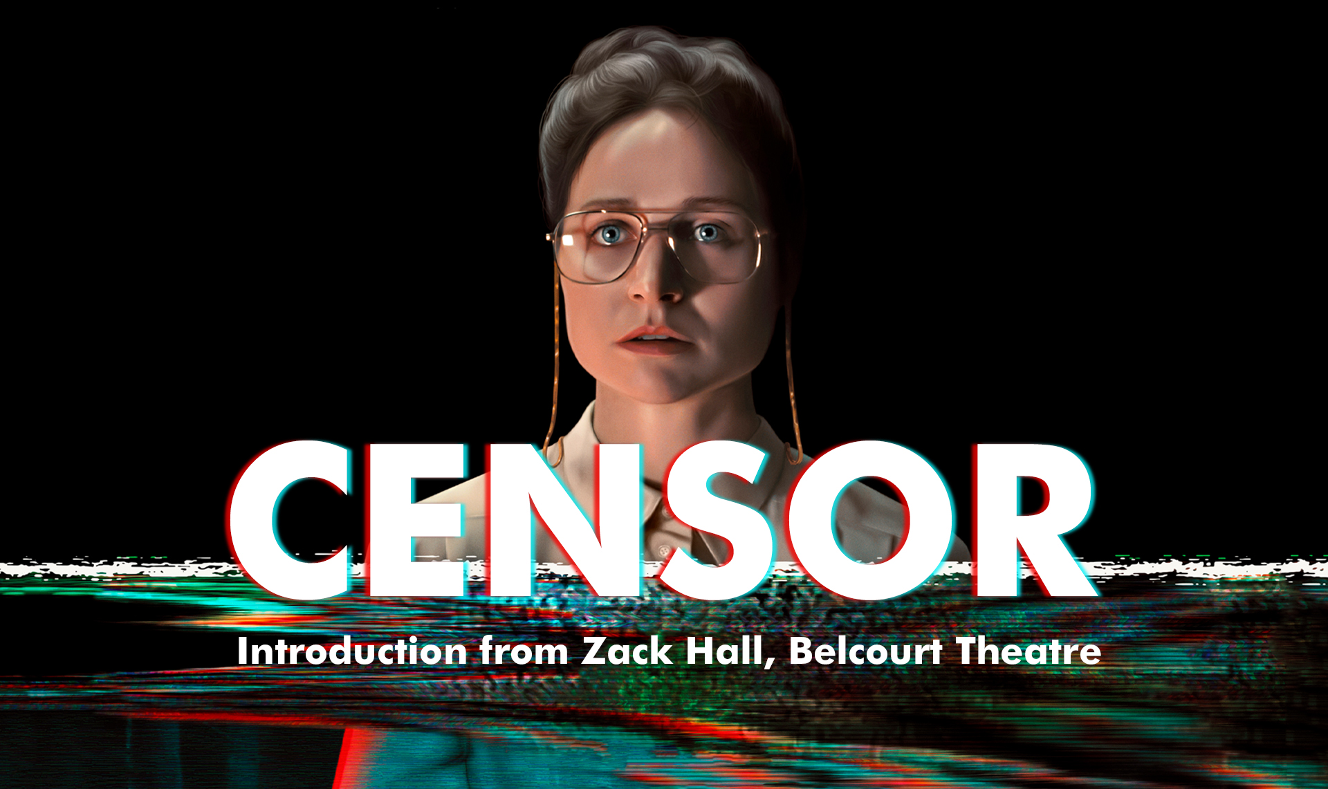 CENSOR: Introduction from Zack Hall, Belcourt Theatre (8:20pm)
